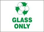 Glass Only Recycling Sign