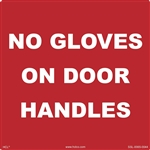 No Gloves On Door Handles Label