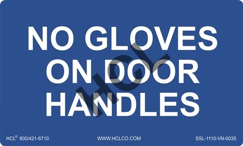 View Larger Photo Email ...  sc 1 st  HCL Labels Inc. & No Gloves On Door Handles - Warning Sign | HCL Labels