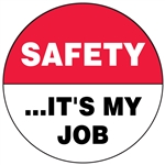 Safety It's My Job - Hard Hat Decal