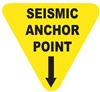Seismic Anchor Point - Earthquake Safety Label