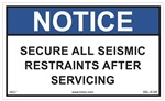 Secure All Seismic Restraints Label
