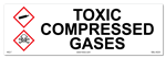 Toxic Compressed Gases Cabinet or Secondary Containment Sign