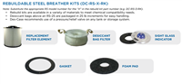 Model BB-RS-25 Steel Breather Rebuild Kit