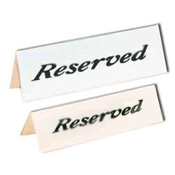 "Sign ""Reserved"" 2"" X 6"" Tent Style, 2600 by American Metalcraft."