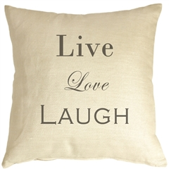 Live Love Laugh Linen Cream 20X20 Throw Pillow
