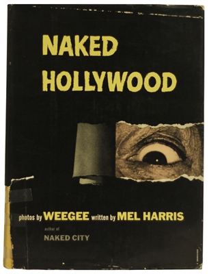WEEGEE. Naked Hollywood