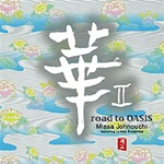 NIPPON KODO | PACIFIC MOON MUSIC CDs - road to OASIS / Missa Johnouchi featuring Li-Hua Ensemble