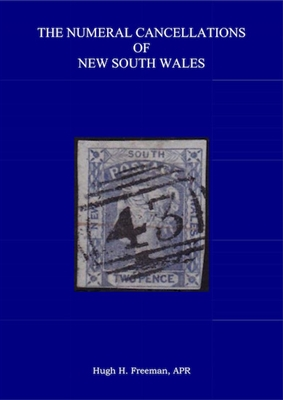 The Numeral Cancellations of New South Wales Second Edition