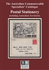 ACSC Postal Stationery catalogue 2018 Australian Commonwealth Specialists' Catalogue 2nd Edition
