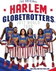 2017 HARLEM GLOBETROTTERS YEARBOOK/PROGRAM