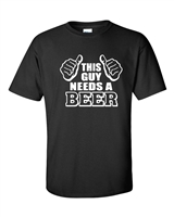 This Guy Needs a Beer Men's T-Shirt (511)