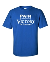 Pain is Temporary VICTORY is Forever Men's T-Shirt (533)