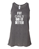 Fit Girls Do It Better LADIES Flowy Racerback Tank (854)