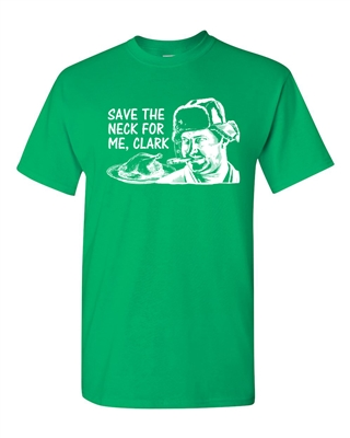 Save the neck for me, Clark Men's T-Shirt (753)