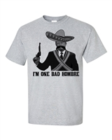I'm One Bad Hombre Donald Trump Men's T-Shirt (1517)