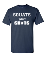 Squats Then Shots Men's T-Shirt (1575)