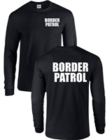 US Border Patrol Printed on Front & Back LONG SLEEVE Men's T-Shirt (1628)