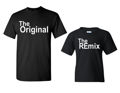 Father/Son - The Original/The Remix Matching T-Shirts (1641)