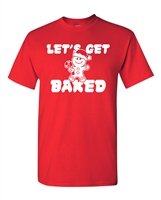 Let's Get Baked Christmas Cookies Men's T-Shirt (1705)