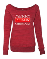 Merry Freakin' ChristmasLadies Sponge Fleece Wide Neck Sweatshirt (7501) - (1725)