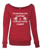 Running On Coffee & Christmas Cheer Ladies Sponge Fleece Wide Neck Sweatshirt (7501) - (1727)