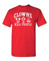 Clowns Kill People Men's T-Shirt (1824)