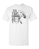 I'd Tap That Beer Keg Men's T-Shirt (1842)