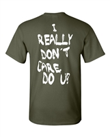 I Really Don't Care Do You? Back Print Men's T-Shirt (1848)