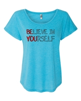 Believe in Yourself/Be You Ladies SUBLIMATION  T-Shirt (NL6760)
