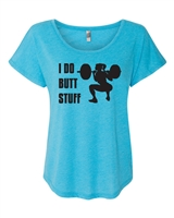 I Do Butt Stuff NL6760  Ladies SUBLIMATION T-Shirt