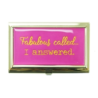 Fabulous Called. I Answered. Business Card Case