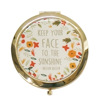 Keep Your Face to the Sunshine Round Mirror Compact