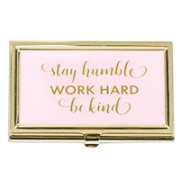 Stay Humble Work Hard Be Kind Business Card Case