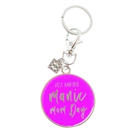 Just Another Manic Mom Day Cheeky Key Chain