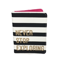 Never Stop Exploring Striped Passport Holder Travel Wallet