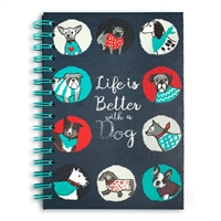 Life Is Better With A Dog Hardcover Spiral Notebook