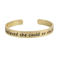 She Believed Quote Engraved Cuff Bracelet