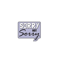 Zad Sorry Not Sorry Iron On Patch Applique