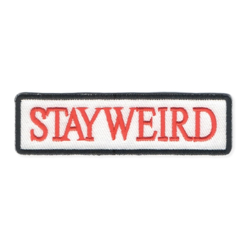 Stay Weird Name Badge Embroidered Iron On Patch Applique