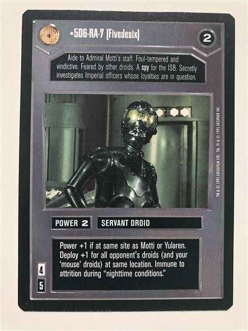 Star Wars CCG (SWCCG) 5D6-RA-7 (Fivedesix)