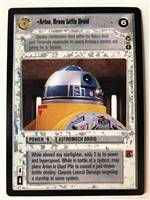 Star Wars CCG (SWCCG) Artoo, Brave Little Droid