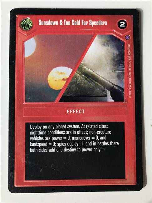 Star Wars CCG (SWCCG) Sunsdown & Too Cold For Speeders