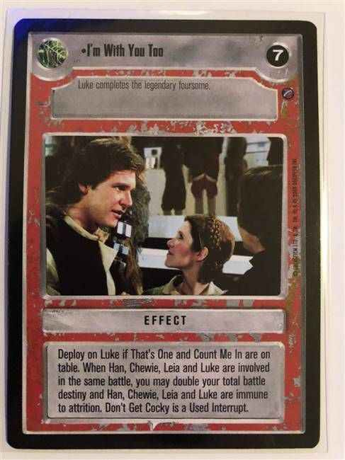 Star Wars CCG (SWCCG) I'm With You Too