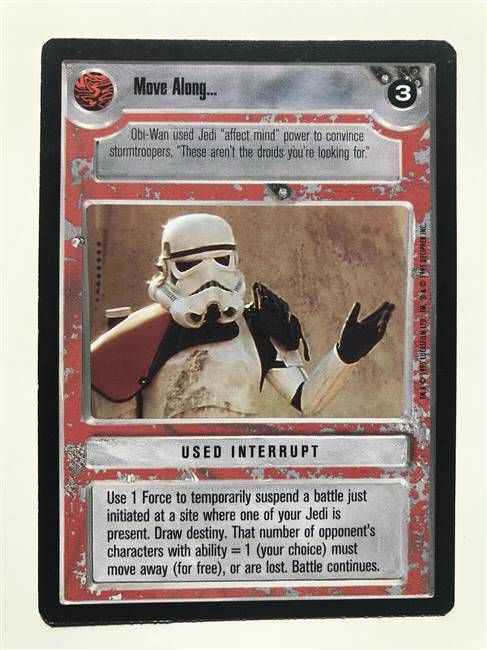 Star Wars CCG (SWCCG) Move Along...