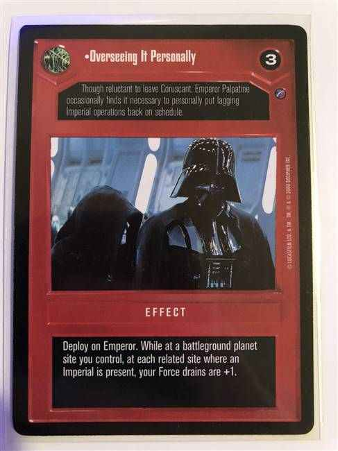 Star Wars CCG (SWCCG) Overseeing It Personally