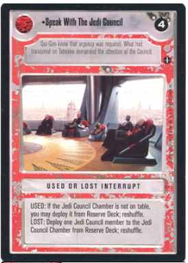 Star Wars CCG (SWCCG) Speak With The Jedi Council