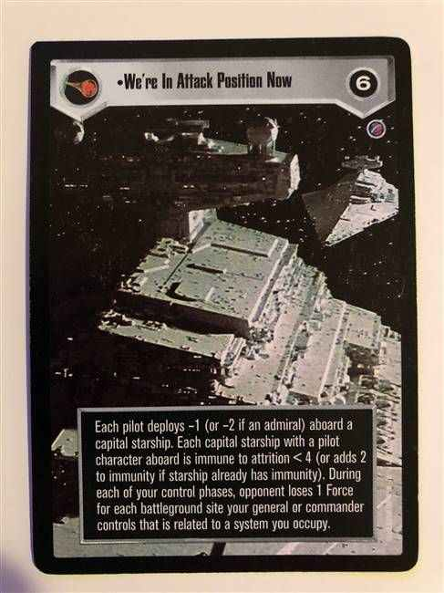 Star Wars CCG (SWCCG) We're In Attack Position Now