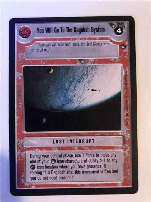 Star Wars CCG (SWCCG) You Will Go To The Dagobah System