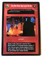 Star Wars CCG (SWCCG) They Must Never Again Leave This City